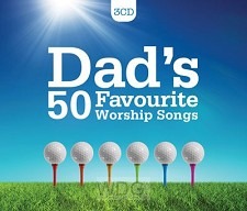 Dad's favourite worship songs