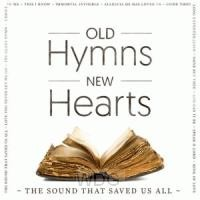 Old Hymns, New Hearts (CD)