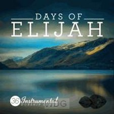 Days of Elijah: 36 Instr. Worship S(CD)