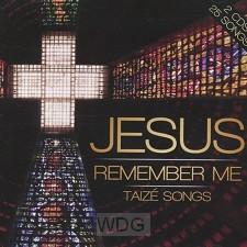 Jesus Remember Me - Taize Songs (2CD)
