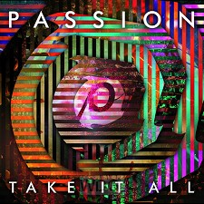 Passion: Take It All (CD)