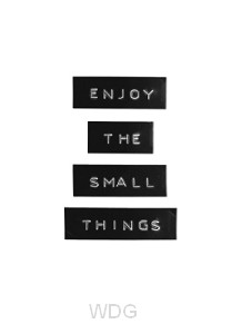 Wk puur enjoy the small things