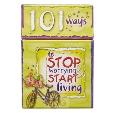 101 Ways to stop worrying start living