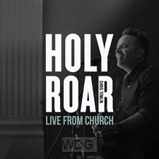 Holy Roar: Live From Church (CD)