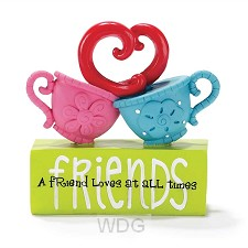 A friends loves at all times - Teacups