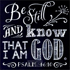 Be still and know - Chalk