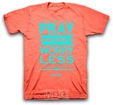 Pray more worry less - Orange