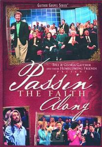 Passin' The Faith Along (DVD)