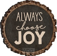 Always choose joy