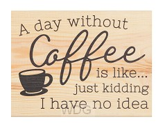 A day without coffee