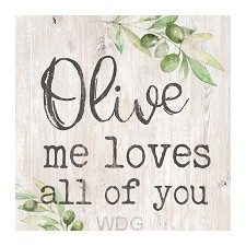 Olive me loves all of you