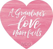 A grandma's love never fails - Heart