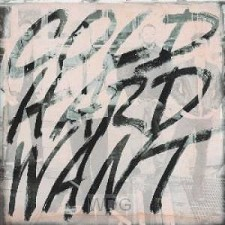 Cold Hard Want (CD)