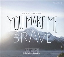 You Make Me Brave (CD/DVD)