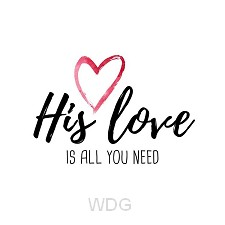 Kaart liefde His love is all you need