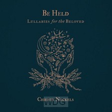 Be Held: Lullabies for the Beloved(CD)