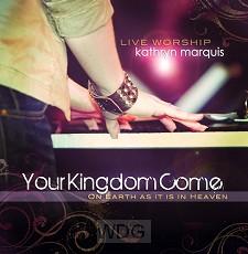 Your Kingdom Come (CD)
