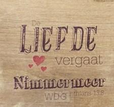 De Liefde vergaat Nimmermeer Woodplock -