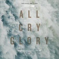 All Cry Glory (2-CD)