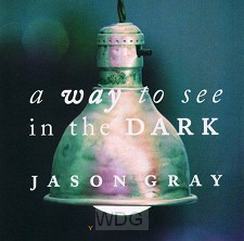 A Way To See In The Dark (CD)