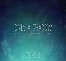 Only A Shadow - Live (CD + DVD)