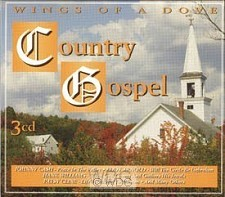 Wings Of A Dove: Country Gospel (3-CD)