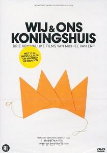 Wij En Ons Koningshuis (DVD)