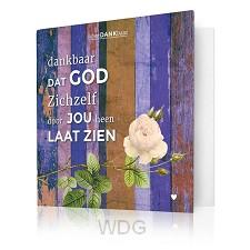 Dankbaar dat God zichzelf door jou heen