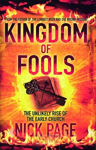 Kingdom of Fools : The Unlikely Rise of