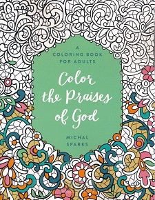 Coloring book color the praises of God
