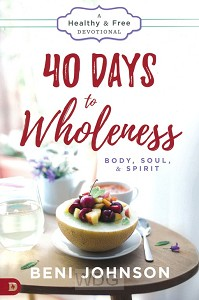 40 Days to Wholeness: Devotional