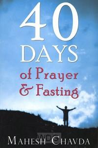40 Days Of Prayer & Fasting