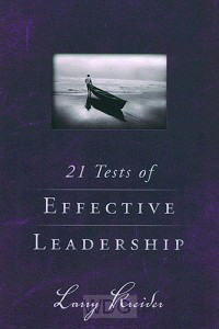 21 Tests Of Effective Leadership