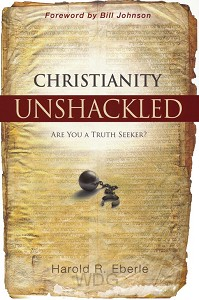 Christianity Unshackled