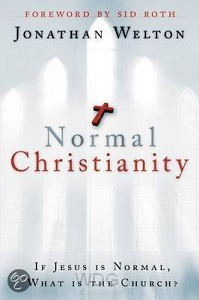 Normal Christianity: If Jesus Is Normal,