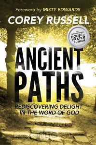 Ancient Paths: Rediscovering Delight in