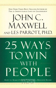25 Ways To Win People