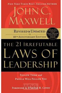 21 Irrefutable Laws Of Leadership - New
