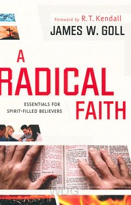 A Radical Faith: Essential Beliefs for S