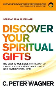 Discover Your Spiritual Gifts - Expanded