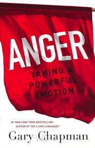 Anger: Taming a Powerful Emotion (update