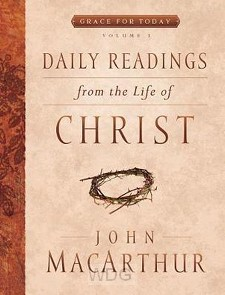 Daily Readings / The Life Of Christ - 1