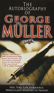Autobiography Of George Mueller