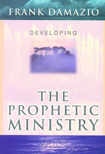 Developing - The Prophetic Ministry