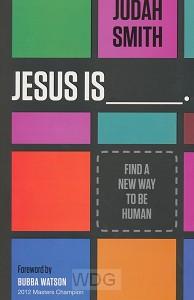 Jesus Is (English version)