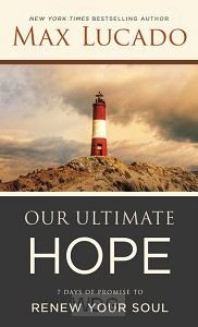 Our Ultimate Hope: 7 Days of Promise to