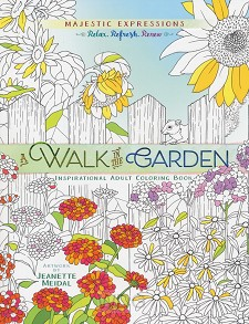 A walk in the garden: Colouring Book