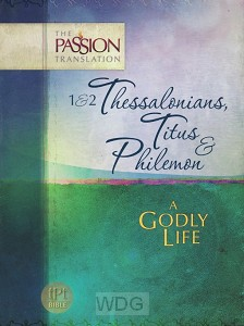 1 & 2 Thessalonians, Titus & Philemon