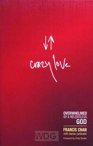Crazy Love - Revised & Updated ed.