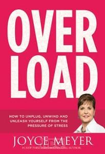 Overload: How To Unplug, Unwind, And Unl
